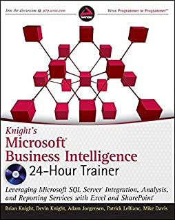 Knight′s Microsoft Business Intelligence 24–Hour Trainer