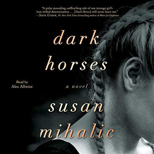 Dark Horses Audiobook By Susan Mihalic cover art
