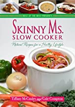 Skinny Ms. Slow Cooker - Natural Recipes for a Healthy Lifestyle (Best of the Best Presents)