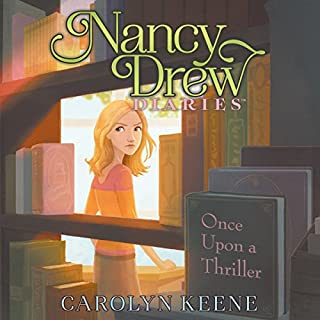 Once upon a Thriller     Nancy Drew Diaries, Book 4              Written by:                                                                                                                                 Carolyn Keene                               Narrated by:                                                                                                                                 Jorjeana Marie                      Length: 2 hrs and 21 mins     Not rated yet     Overall 0.0