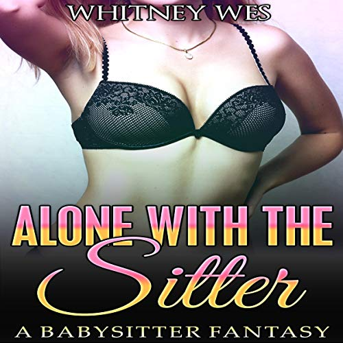 Alone with the Sitter audiobook cover art