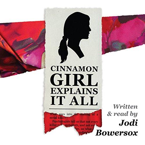 Cinnamon Girl Explains It All cover art