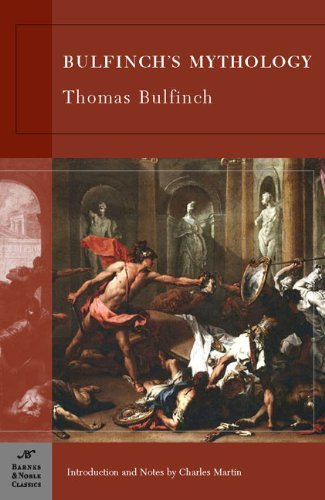 Bulfinch's Mythology (Barnes & Noble classics) by introduction and notes by Charles Martin Thomas Bulfinch (2012-12-13)