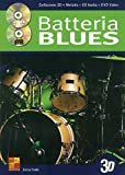 La batteria blues in 3D - 1 Libro + 1 CD + 1 DVD