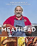 Meathead: The Science of Great Barbecue and Grilling Kindle Edition by Meathead Goldwyn (Author), Rux Martin (Editor)