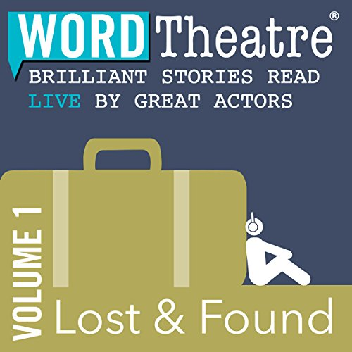Page de couverture de WordTheatre: Lost & Found, Volume 1