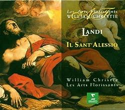 Landi - Il Sant\'Alessio / Petibon, Rivenq, Bayley, Josey, Wieczorek, Les Arts Florissants, Christie