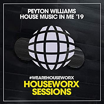House Music In Me '19
