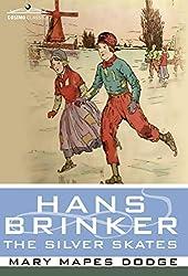 Hans Brinker The Silver Skates - Free Online Kids Book