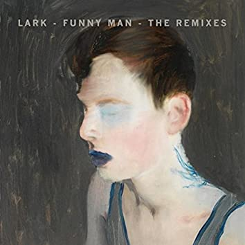 Funny Man - The Remixes