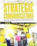 Strategic Communications for PR, Social Media and Marketing