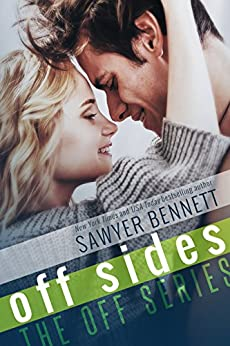 Off Sides (The Off Series Book 1) by [Sawyer Bennett]