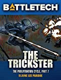 BattleTech: The Trickster: The Proliferation Cycle, Part VII) (English Edition)