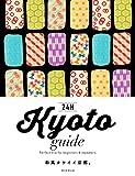 Kyoto guide 24H