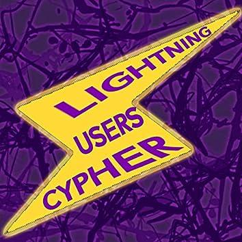 Lightning Users Cypher (feat. Camo Valentyne, TereChi, GXG Wolf, Jixplosion, BlackFrost Hee Ho, Este, Ultra King, Lil Codex & S4MUR0TT'S FLOW)