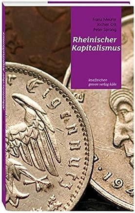Rheinischer Kapitalismus: Eine Streitschrift f�r mehr Gerechtigkeit