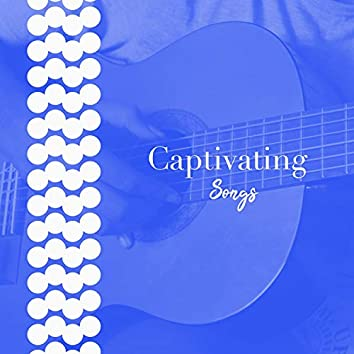 # Captivating Songs