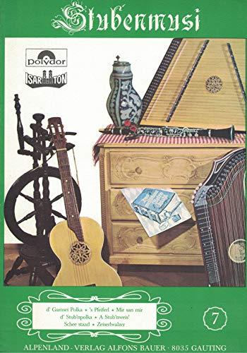 : Stubenmusi - Band 7 Stubenmusik (Hackbrett, Zither, Gitarre)