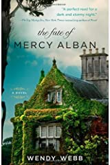 The Fate of Mercy Alban by Webb, Wendy (2013) Paperback Paperback