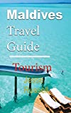 Maldives Travel Guide: Tourism