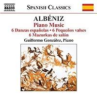 Alb茅niz: Piano Music, 6 Danzas Espa帽olas / 6 Pequenos Valses, 6 Mazurkas de Salon (2009-04-28)