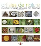 Artistes de nature [nouvelle ?dition] by Marc Pouyet