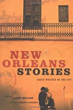 New Orleans Stories: Great Writers on the City