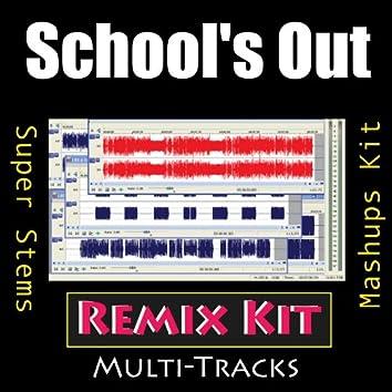 School's Out (Remix Kit)