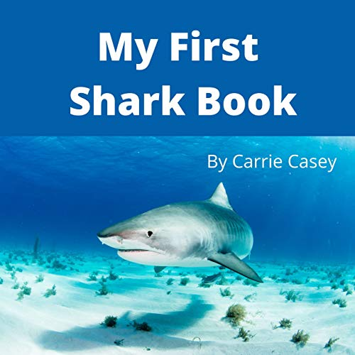 My First Shark Book: A Rhyming Animal Book for Young Children (My First Animal Books)