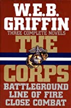 Three Complete Novels: Battleground / Line Of Fire / Close Combat (The Corps)