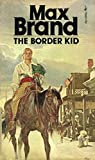 The Border Kid (English Edition)