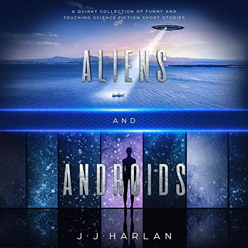 Aliens and Androids audiobook cover art