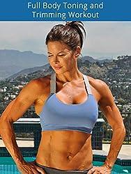 Full Body Toning & Trimming Workout