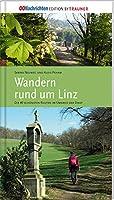Wandern rund um Linz: Die 40 schoensten Routen im Umkreis der Stadt