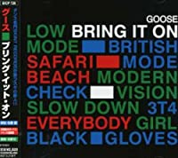 Bring It on by Goose (2006-11-22)