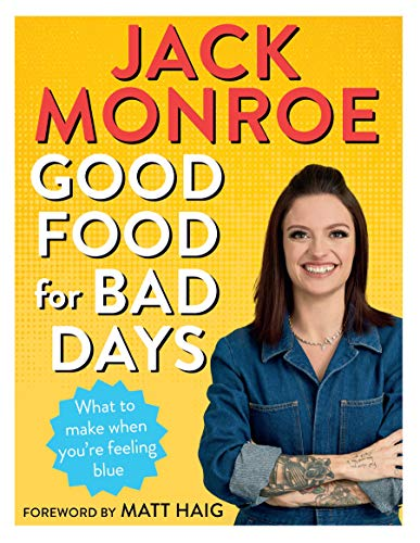 Monroe, J: Good Food for Bad Days