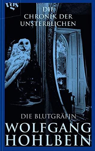 Die Chronik der Unsterblichen Bd. 6: Die Blutgräfin