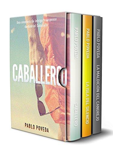 Gabriel Caballero Serie: Libros 1-3 (Caballero, La Isla del Silencio, La Maldición del Cangrejo): Una aventura de intriga y suspense de Gabriel Caballero