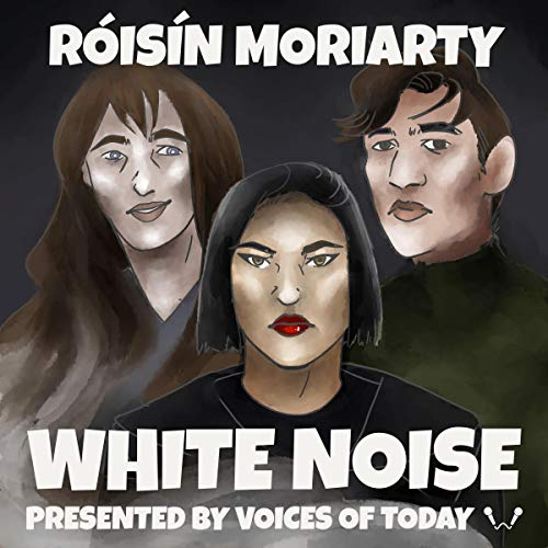 White Noise Audiobook By Roisin Moriarty cover art