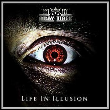 Life In Illusion