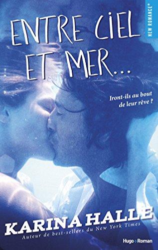 Entre ciel et mer... eBook: Halle, Karina, Hugo, Caroline de ...