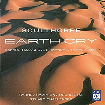 Peter Sculthorpe: Earth Cry