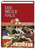Der Sport-Brockhaus. Alles vom Sport von A - Z - unbekannt