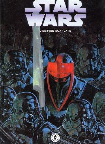 Star wars, l'empire ecarlate, tome 3 :