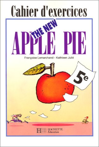 The New Apple Pie, 5e. Cahier d'exercices