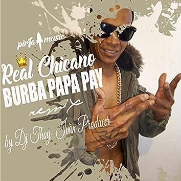 Burba Papa Pay Remix