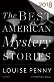 The Best American Mystery Stories 2018 (The Best American Series )