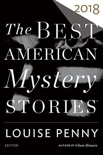 Compare Textbook Prices for The Best American Mystery Stories 2018 The Best American Series ®  ISBN 9780544949096 by Penny, Louise,Penzler, Otto
