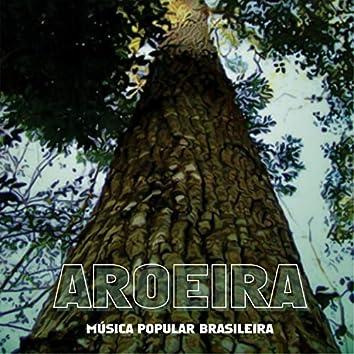 Aroeira (Música Popular Brasileira)