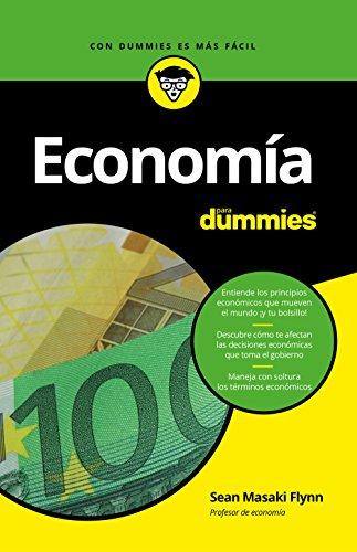 Economía para Dummies (Spanish Edition)